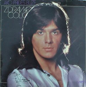 1977. Zdravko Čolić - Ako Priđeš Bliže copy